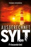 Ausgerechnet Sylt (eBook, ePUB)
