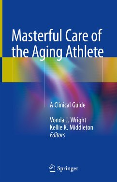 Masterful Care of the Aging Athlete (eBook, PDF)