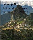 Todescode der Inkas (eBook, ePUB)