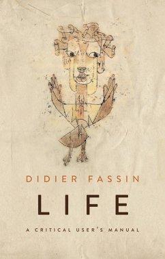 Life (eBook, PDF) - Fassin, Didier