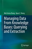 Managing Data From Knowledge Bases: Querying and Extraction (eBook, PDF)