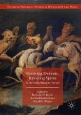 Knowing Demons, Knowing Spirits in the Early Modern Period (eBook, PDF)