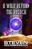 A Walk Beyond The Breach (eBook, ePUB)