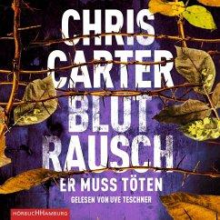 Blutrausch - Er muss töten / Detective Robert Hunter Bd.9 (MP3-Download) - Carter, Chris