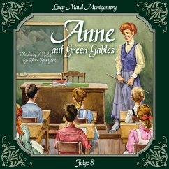 Anne auf Green Gables, Folge 8: Das letzte Jahr als Dorfschullehrerin (MP3-Download) - Montgomery, Lucy Maud