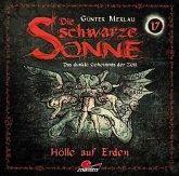 Die schwarze Sonne - Hölle auf Erden, 1 Audio-CD