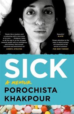 Sick (eBook, ePUB) - Khakpour, Porochista