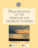 Proceedings of the Seminar for Arabian Studies Volume 48 2018