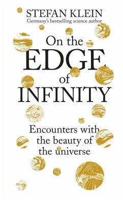 On the Edge of Infinity (eBook, ePUB) - Klein, Stefan