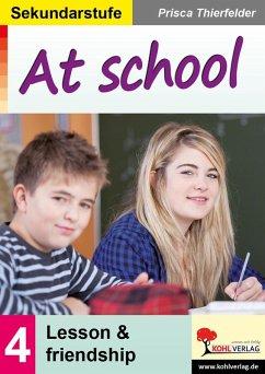 At school / Sekundarstufe (eBook, PDF) - Thierfelder, Prisca