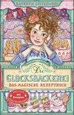 Die Glücksbäckerei - Das magische Rezeptbuch (eBook, ePUB)