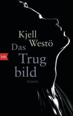 Das Trugbild (Restauflage) - Westö, Kjell