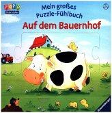 Mein großes Puzzle-Fühlbuch: Auf dem Bauernhof (Mängelexemplar)