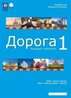 Lehrbuch / Doroga - Weg, Lehrbuch der russischen Sprache .1 - Loos, Harald;Poyntner, Johannes