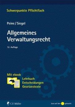 Allgemeines Verwaltungsrecht - Peine, Franz-Joseph;Siegel, Thorsten