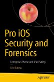 Pro iOS Security and Forensics (eBook, PDF)