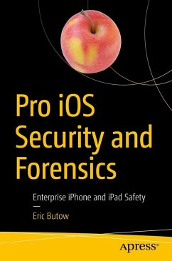Pro iOS Security and Forensics (eBook, PDF) - Butow, Eric
