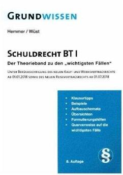 Grundwissen - Schuldrecht BT I - Hemmer, Karl-Edmund; Wüst, Achim