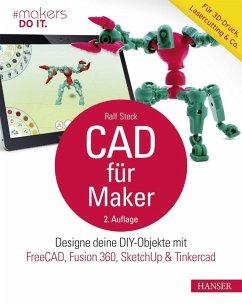 CAD für Maker (eBook, PDF) - Steck, Ralf