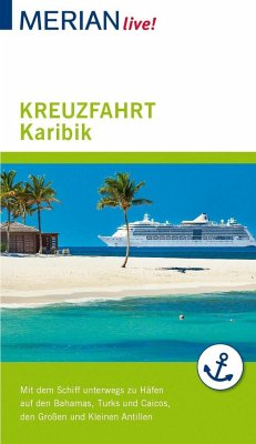MERIAN live! Reiseführer Kreuzfahrt Karibik - Müller-Wöbcke, Birgit; Wöbcke, Manfred