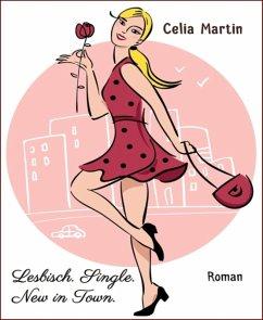 Lesbisch. Single. New in Town. (eBook, ePUB)