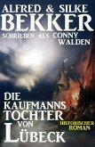 Die Kaufmannstochter von Lübeck (eBook, ePUB)
