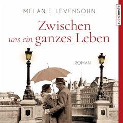 Zwischen uns ein ganzes Leben (MP3-Download) - Levensohn, Melanie; Morgenstern, Miriam