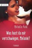 Was hast du mir verschwiegen, Melanie? (eBook, ePUB)