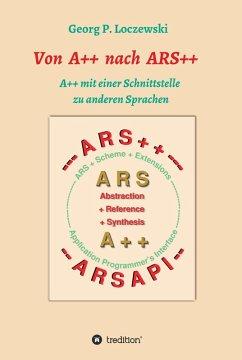 Von A++ nach ARS++ (eBook, ePUB) - Loczewski, Georg P.