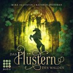 Das Flüstern des Waldes / Die Keloria-Saga Bd.1 (MP3-Download)