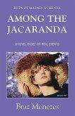 Among the Jacaranda -Buds of Matata in Kenya (THE MATATA TRILOGY, #3) (eBook, ePUB)