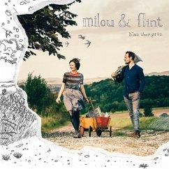 Blau Über Grün - Milou & Flint