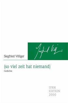 (so viel zeit hat niemand) - Völlger, Siegfried