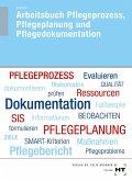 Arbeitsbuch Pflegeprozess, Pflegeplanung und Pflegedokumentation