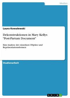 "Dekonstruktionen in Mary Kellys ""Post-Partum Document"""