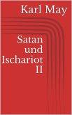 Satan und Ischariot II (eBook, ePUB)