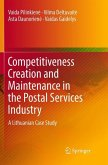 Competitiveness Creation and Maintenance in the Postal Services Industry