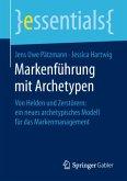 Markenführung mit Archetypen
