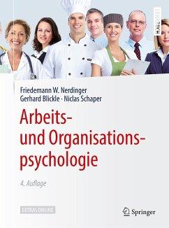 Arbeits- und Organisationspsychologie - Nerdinger, Friedemann W.; Blickle, Gerhard; Schaper, Niclas