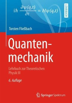 Quantenmechanik - Fließbach, Torsten