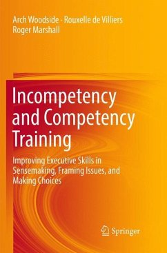 Incompetency and Competency Training - Woodside, Arch;De Villiers, Rouxelle;Marshall, Roger