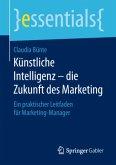 Künstliche Intelligenz - die Zukunft des Marketing