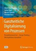 Ganzheitliche Digitalisierung von Prozessen