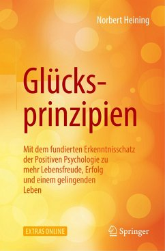 Glücksprinzipien - Heining, Norbert