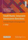 Roloff/Matek: Entwickeln Konstruieren Berechnen