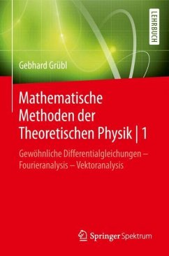 Mathematische Methoden der Theoretischen Physik   1