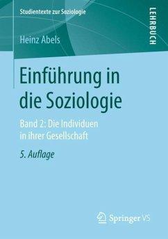 Einführung in die Soziologie - Abels, Heinz Abels, Heinz
