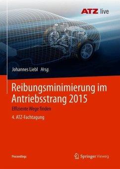Reibungsminimierung im Antriebsstrang 2015
