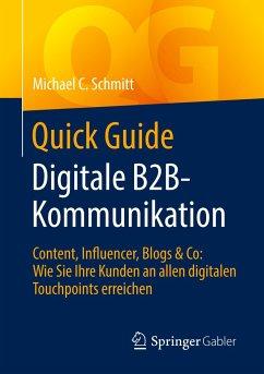 Quick Guide Digitale B2B-Kommunikation - Schmitt, Michael C.