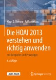 Die HOAI 2013 verstehen und richtig anwenden